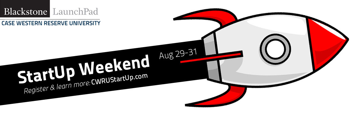StartUp Weekend - Aug. 29-31, 2014 - Register and learn more at CWRUStartUp.com