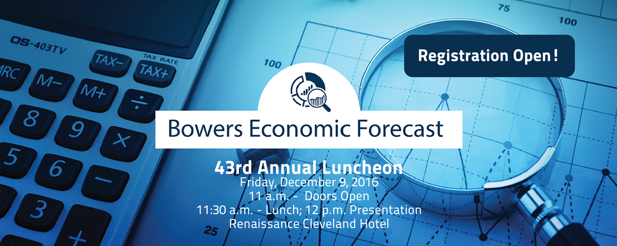 Bowers Economic Forecast, 43rd Annual Luncheon - Friday, December 9, 2016 - Renaissance Cleveland Hotel