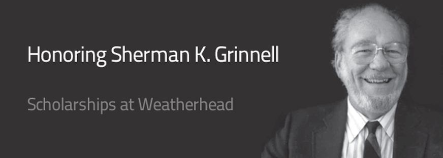 Honoring Sherman K. Grinnell: The Sherman Kempter Grinnell scholarship provides support for organizational behavior PhD candidates